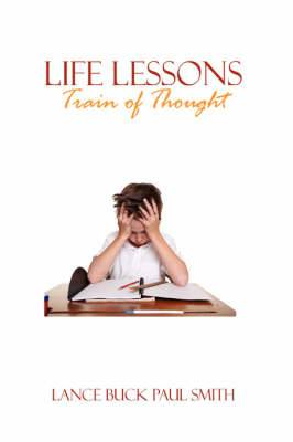 Life Lessons: Train of Thought