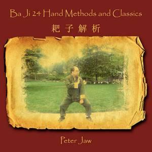 Ba Ji 24 Hand Methods and Classics