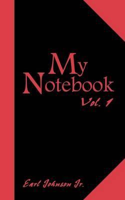My Notebook: Vol. 1