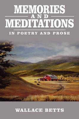 Memories and Meditations: In Poetry and Prose