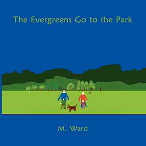 The Evergreens Go to the Park