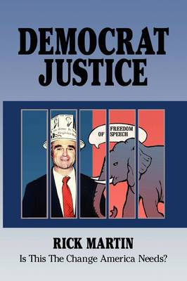 Democrat Justice: Is This the Change America Needs?