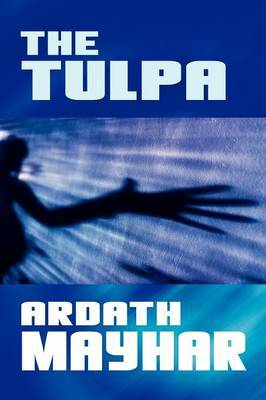 The Tulpa: A Novel of Fantasy