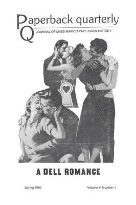 Paperback Quarterly (Vol. 5 No. 1) Spring 1982
