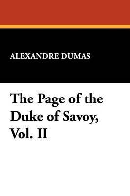 The Page of the Duke of Savoy, Vol. II