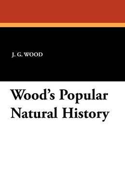 Wood's Popular Natural History