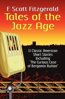 Tales of the Jazz Age: Classic Short Stories