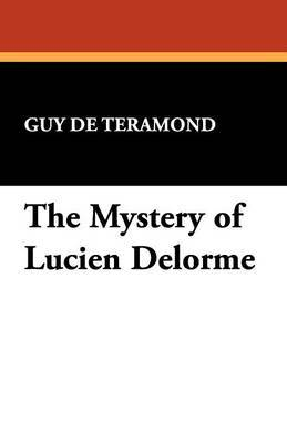 The Mystery of Lucien Delorme