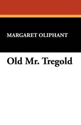 Old Mr. Tregold