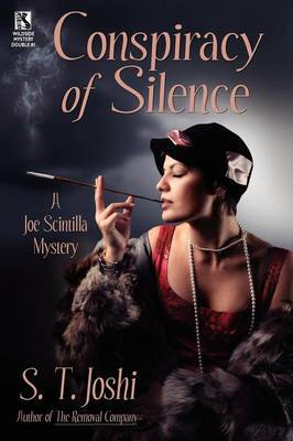 Conspiracy of Silence: A Joe Scintilla Mystery / Tragedy at Sarsfield Manor: A Joe Scintilla Mystery (Wildside Mystery Double #1)