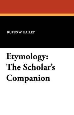 Etymology: The Scholar's Companion