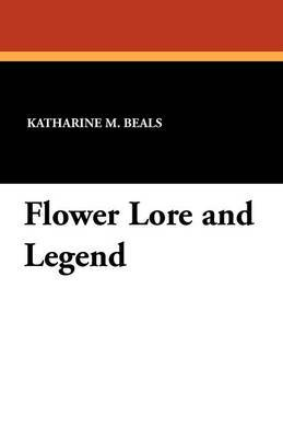 Flower Lore and Legend