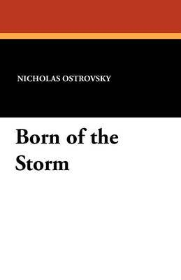 Born of the Storm