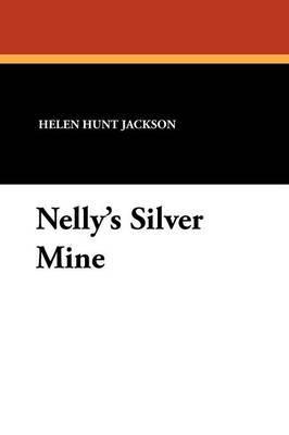 Nelly's Silver Mine