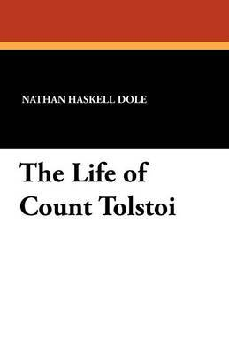 The Life of Count Tolstoi