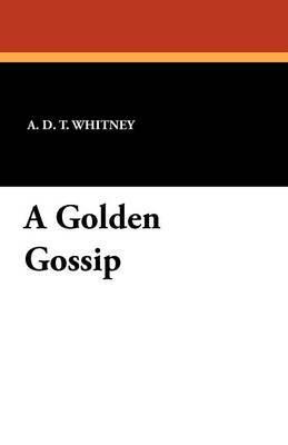 A Golden Gossip