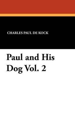 Paul and His Dog Vol. 2