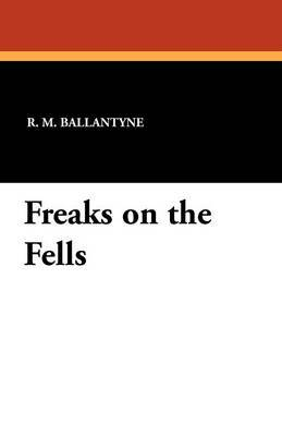 Freaks on the Fells