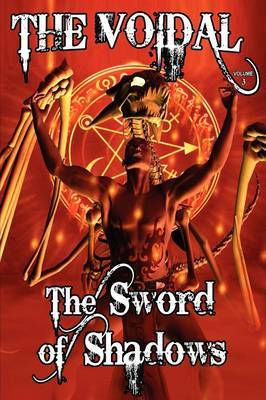 The Sword of Shadows (the Voidal Trilogy, Book 3)