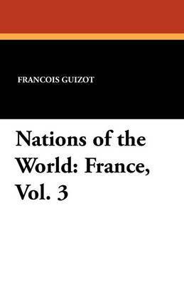 Nations of the World: France, Vol. 3