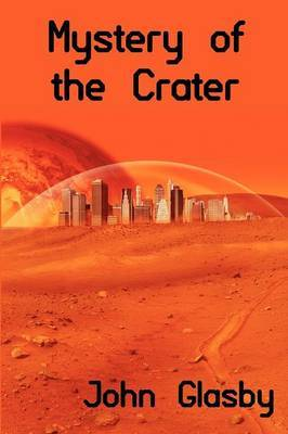 Mystery of the Crater: A Science Fiction Novel