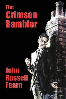 The Crimson Rambler: A Crime Novel