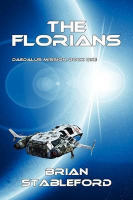 The Florians: Daedalus Mission, Book One