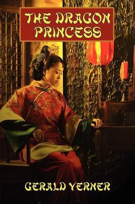 The Dragon Princess: A Novel of Adventure