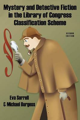 Mystery and Detective Fiction in the Library of Congress Classification Scheme, Second Edition