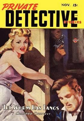 Pulp Classics: Private Detective Stories (November, 1946)