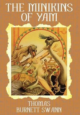 The Minikins of Yam