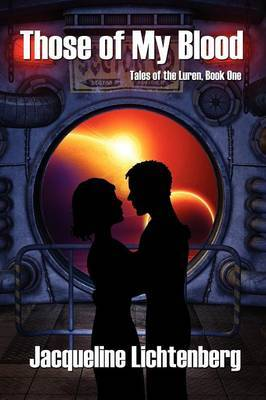 Those of My Blood: Tales of the Luren, Book One