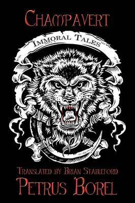 Champavert: Immoral Tales