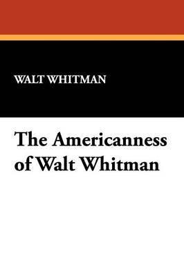 The Americanness of Walt Whitman