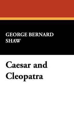 Caesar and Cleopatra