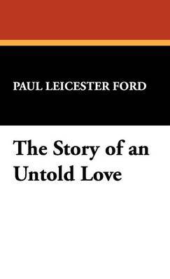 The Story of an Untold Love