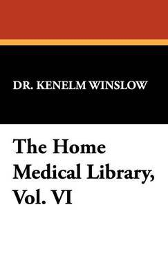 The Home Medical Library, Vol. VI