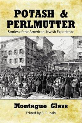 Potash & Perlmutter  : Stories of the American Jewish Experience