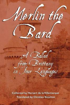 Merlin the Bard: A Ballad from Brittany in Four Languages