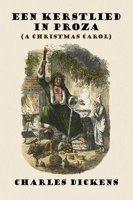 Een Kerstlied in Proza (a Christmas Carol)