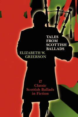 Tales from Scottish Ballads