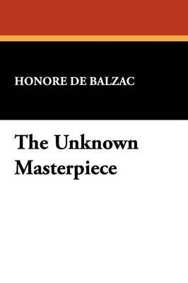 The Unknown Masterpiece
