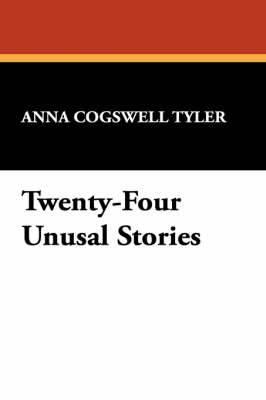Twenty-Four Unusal Stories