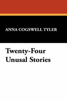 Twenty-Four Unusal Stories