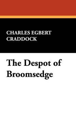The Despot of Broomsedge