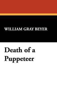 Death of a Puppeteer