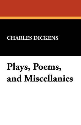 Plays, Poems, and Miscellanies