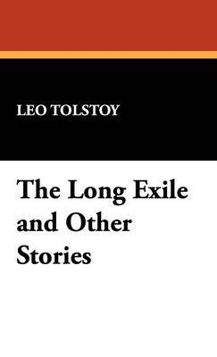The Long Exile and Other Stories