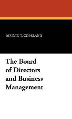 The Board of Directors and Business Management
