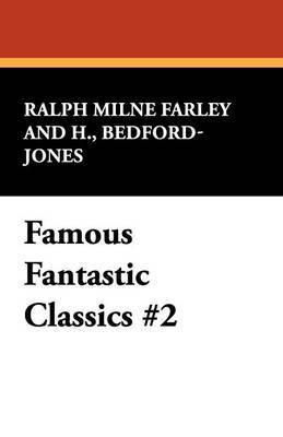Famous Fantastic Classics #2